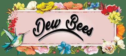 Dew Bees